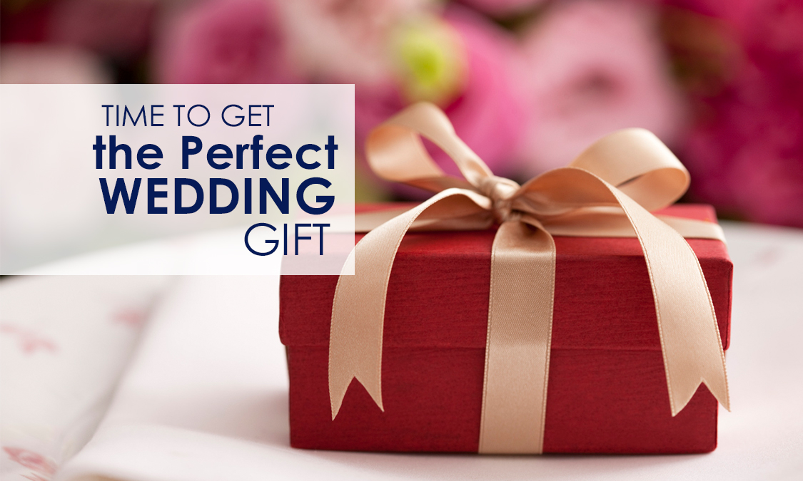 Special tips on perfect wedding gifts