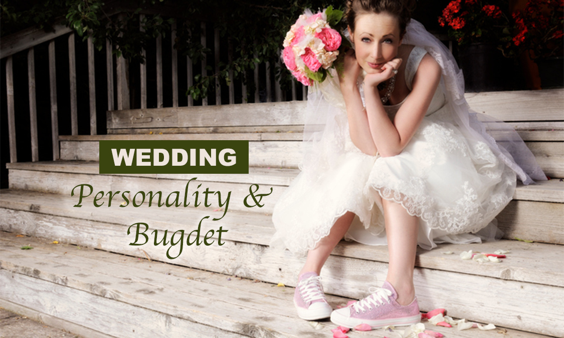 What type of Wedding fits your Personality and Budget?