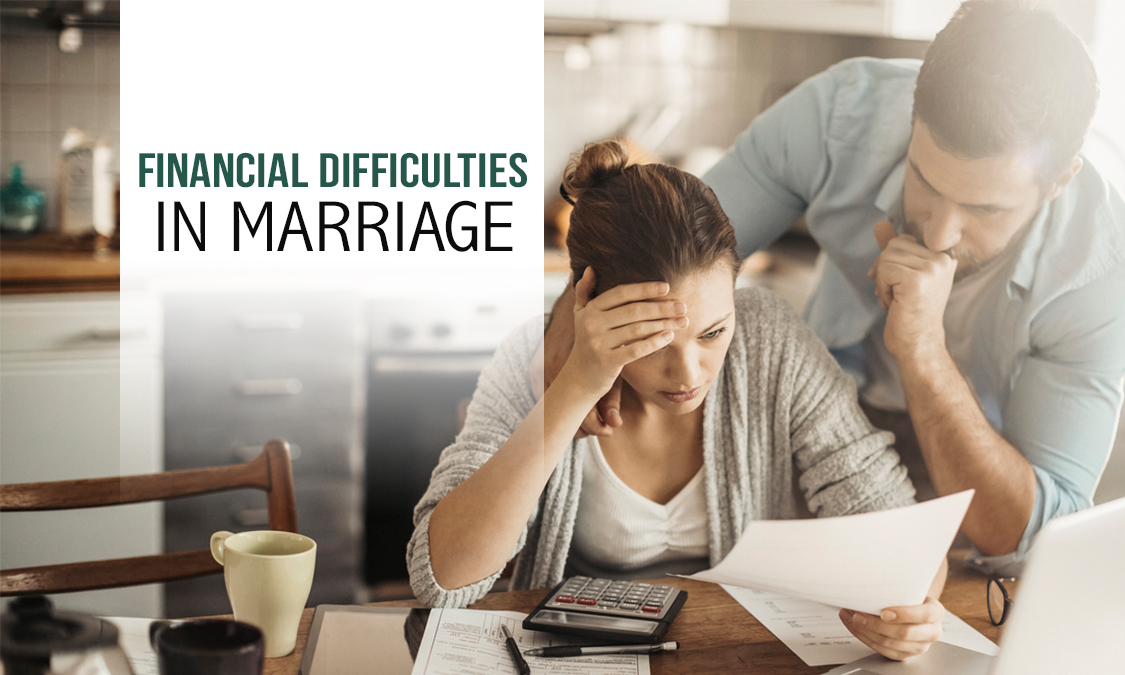 How to overcome Financial Difficulties in Marriage