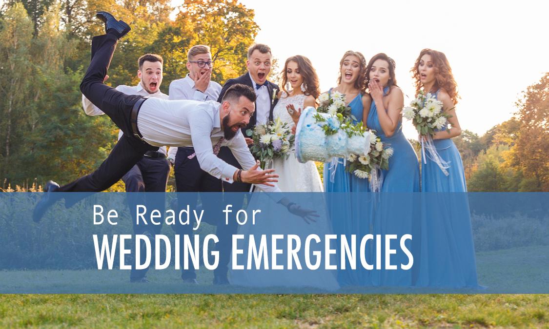 How to Deal With Various Wedding Emergency Scenarios