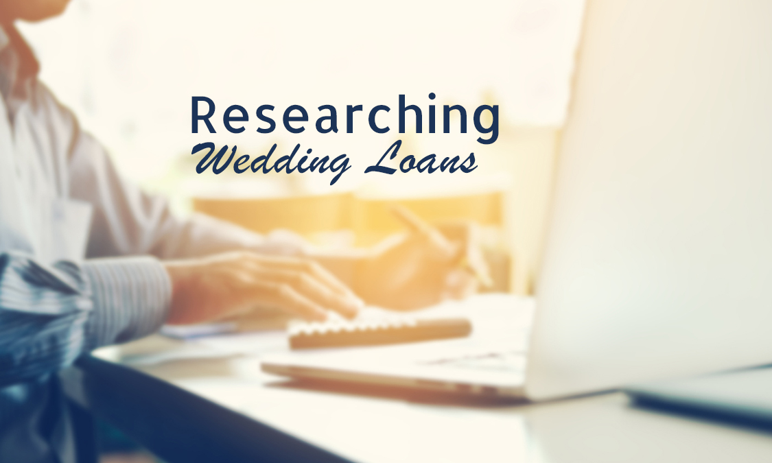 5 Tips In Researching Wedding Loans