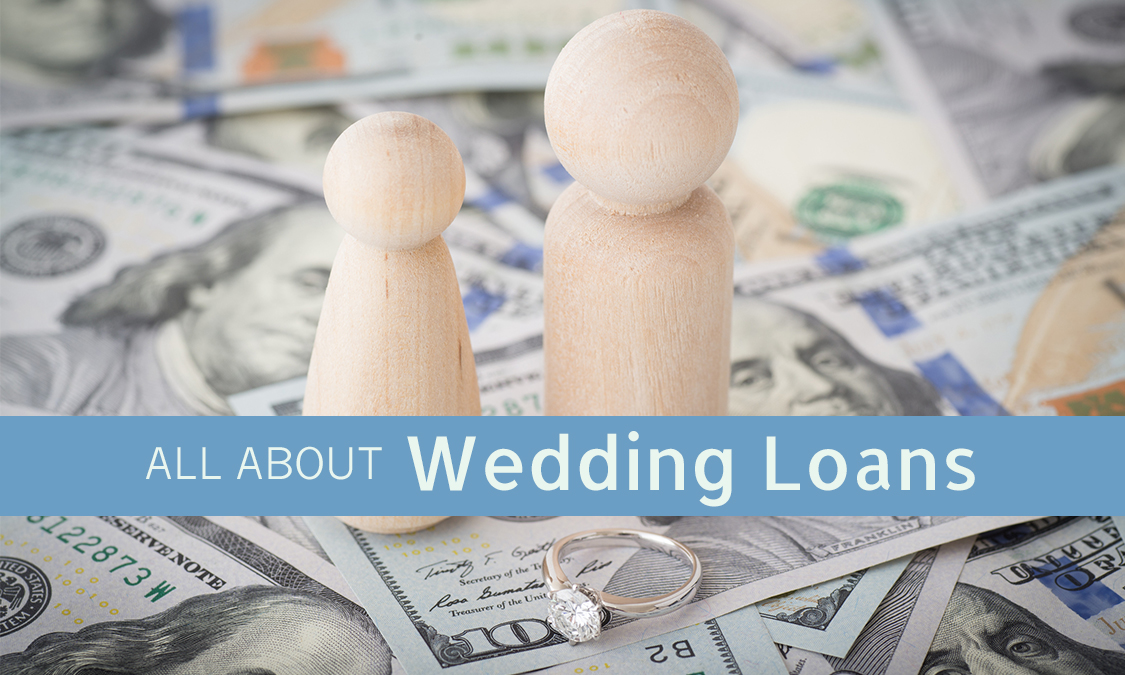 Everything You Need to Know About Wedding Loans