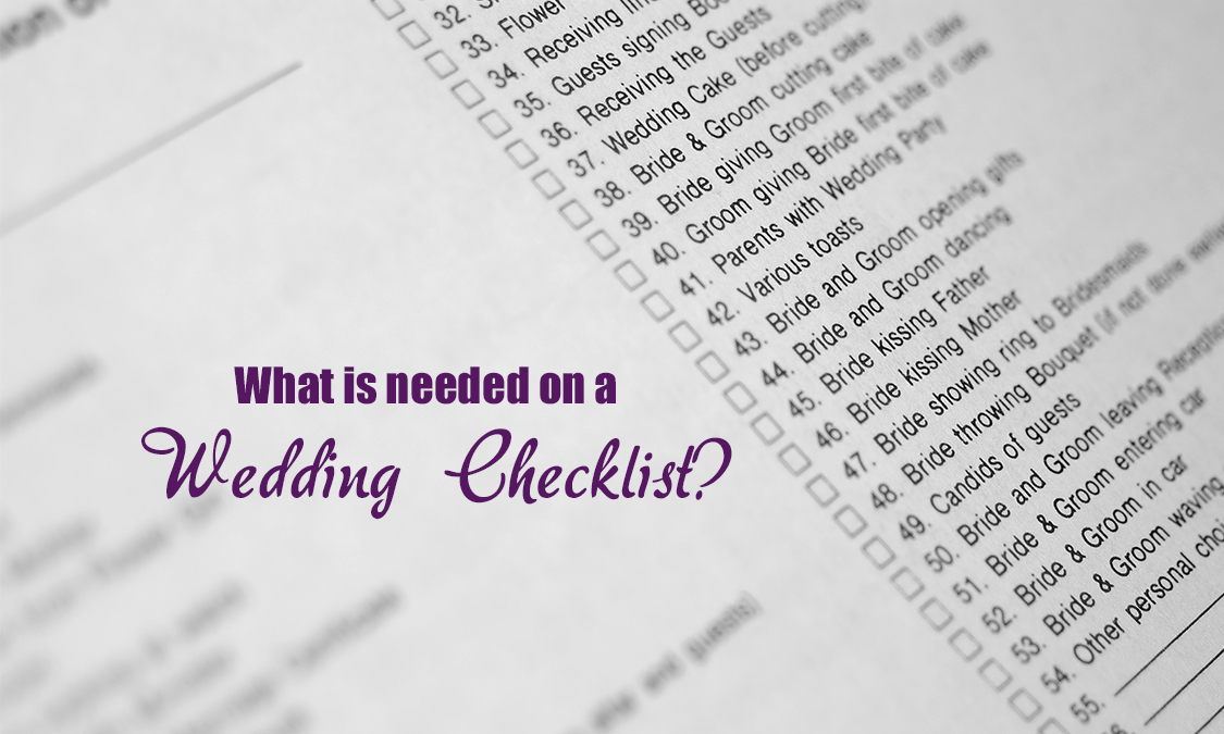 What's Needed On A Wedding Checklist?