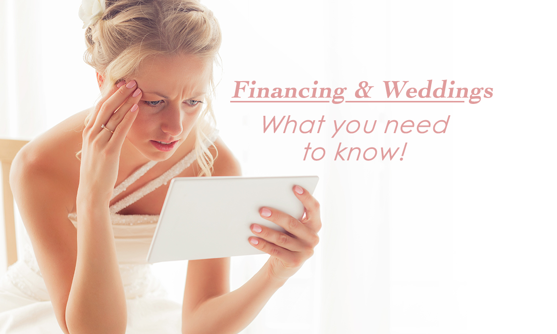 Financing Your Wedding? Here's What You Need to Know