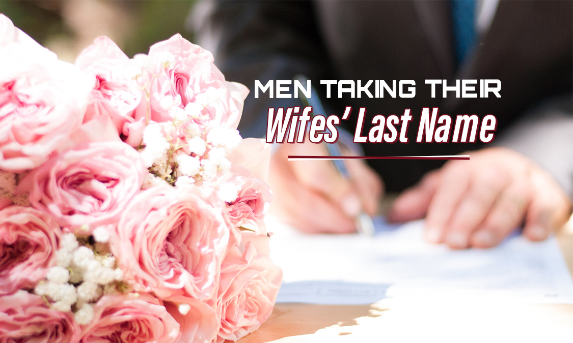 Men Taking Their Wives' Last Names