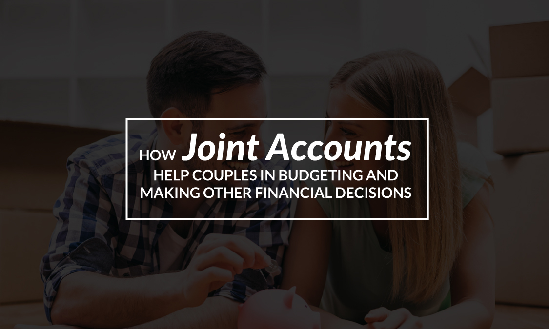 Joint Accounts Help Couples